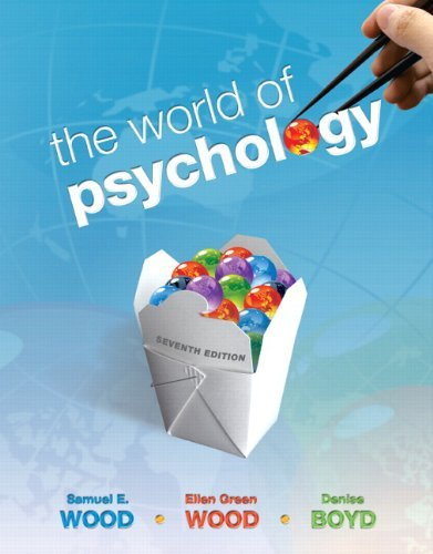 The World of Psychology, 7th Edition by Samuel E. Wood - Mall Maple Wood