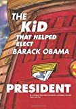 The Kid That Helped Elect Barack Obama President, Christian Dowdell and Lord Dowdell, 1460955935