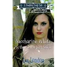 Saccharine White & the 7 Dwarfs of SAGA (Fumbling Fairy Tales Book 2)