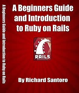 Amazon Com A Beginners Guide To Ruby On Rails Big