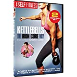 Kettlebells the Iron Core Way: 2 Volume Workout