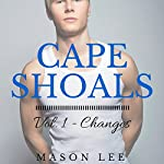 Cape Shoals: Vol. 1 - Changes | Mason Lee