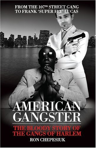 American Gangster: The History of the Gangs of Harlem