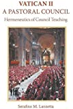 Vatican II: A Pastoral Council, Hermeneutics of Council Teaching