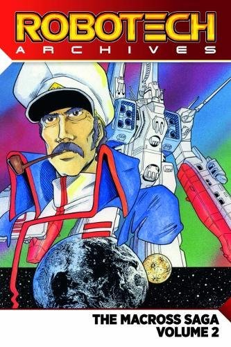 Robotech Archives: Macross Saga Volume 2