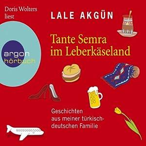 Tante Semra im Leberkäseland Audiobook