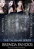 The Talisman Series: Books 1-3 (Includes a Bonus Novella)