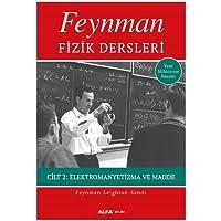 Feynman Fizik Dersleri - Cilt 2: Elektromanyetizma ve Madde
