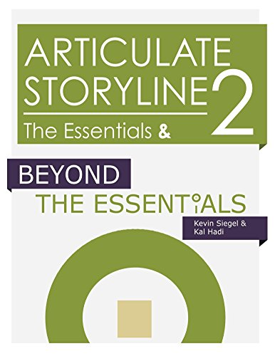 Articulate Storyline 2: The Essentials & Beyond (English Edition)