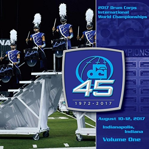 2017 Drum Corps International World Championships  Vol  One  Live