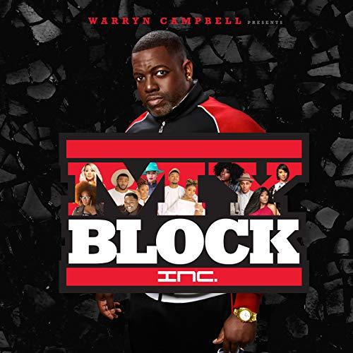 Warryn Campbell Presents My Block Inc.