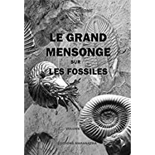 Le Grand Mensonge sur les fossiles (French Edition)