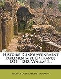 Histoire du Gouvernement Parlementaire en France, , 1271495163