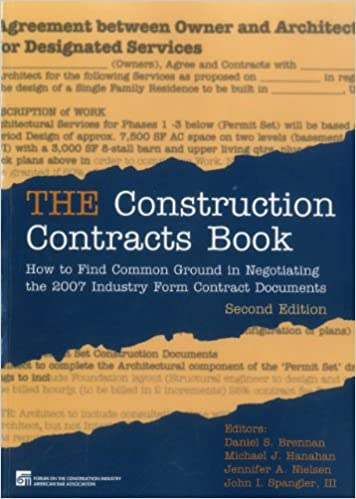The Construction Contracts Book: How to Find Common Ground in Negotiating Design and Construction Clauses