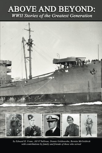 Above and Beyond: WWII Stories of the Greatest Generation