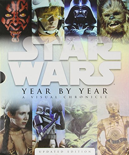Star Wars Year by Year: A Visual Chronicle (Star Wars (DK (Star Wars History Timeline)