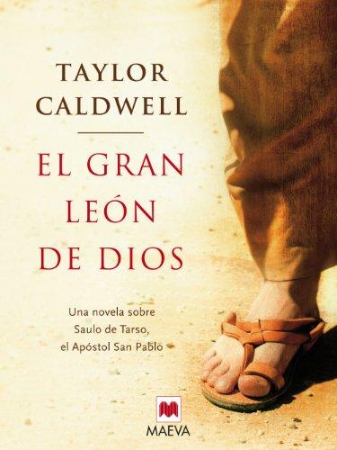 El gran león de Dios por Taylor Caldwell