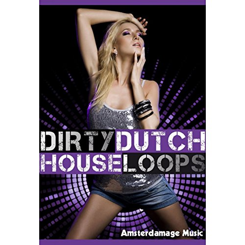 Dirty Dutch House Loops - Hard edge Afro/Latin House loops, Synth Lead Sounds, Effects and One Shots [DVD non Box] (Dutch Box)