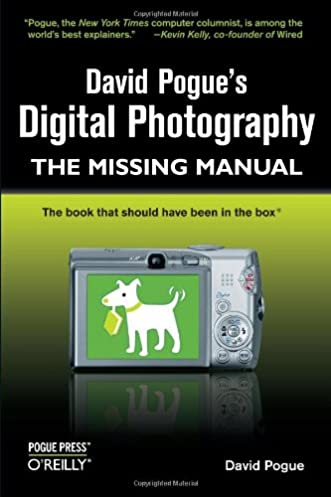 david pogue s digital photography the missing manual david pogue rh amazon com The Missing Manual iPhone The Missing Manual iMovie