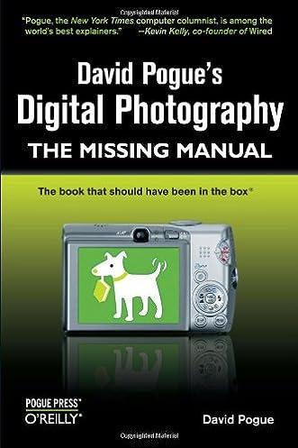 david pogue s digital photography the missing manual david pogue rh amazon com The Complete Digital Photo Manual Digital Camera with Manual Mode