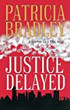 Download Justice Delayed in PDF ePUB Free Online