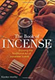 The Book of Incense, Kiyoko Morita, 4770030509