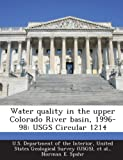 Water Quality in the Upper Colorado River Basin, 1996-98, Norman E. Spahr, 1287184979