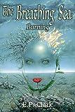 Free eBook - The Breathing Sea I  Burning