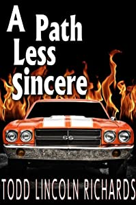 A Path Less Sincere by Todd Lincoln Richards ebook deal