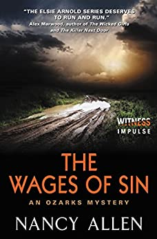 The Wages of Sin: An Ozarks Mystery by [Allen, Nancy]