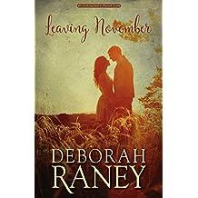 Leaving November (Clayburn Novels Book 2)