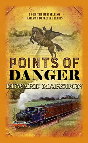 Points of Danger (The Railway Detective series Book 16) by [Marston, Edward]