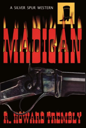 Book: Madigan by R. Howard Trembly