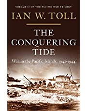 The Conquering Tide: War in the Pacific Islands, 1942-1944 (Vol. 2) (The Pacific War Trilogy): War in the Pacific Islands, 1942–1944