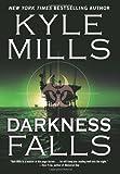 Darkness Falls, Kyle Mills, 1593154593