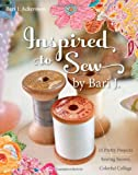 Inspired to Sew, Bari J. Ackerman, 1607050110