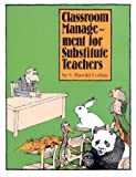 Classroom Management for Substitute Teachers, S. Harold Collins, 0931993032