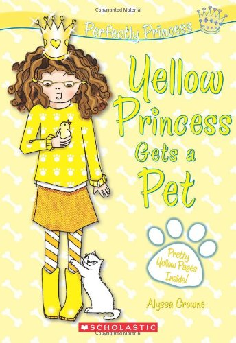 Perfectly Princess #6: Yellow Princess Gets a Pet by Scholastic Paperbacks (Image #3)