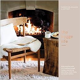 c79e94e84703 The Hygge Life  Embracing the Nordic Art of Coziness Through Recipes ...
