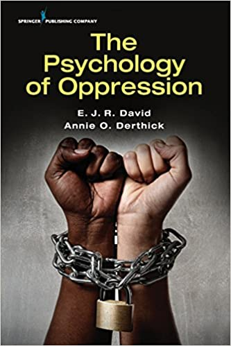 The psychology of oppression volume 1 ejr david phd annie o the psychology of oppression volume 1 1st edition fandeluxe