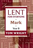 Lent for Everyone Mark Year B