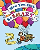 How You Got So Smart, David Milgrim, 0399252606