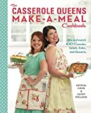 The Casserole Queens Make-a-Meal Cookbook: Mix and