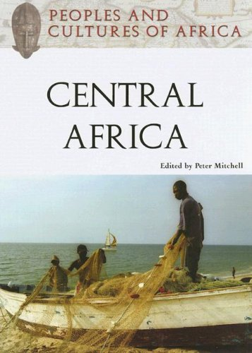 Peoples and Cultures of Central Africa (Peoples and Cultures of Africa)