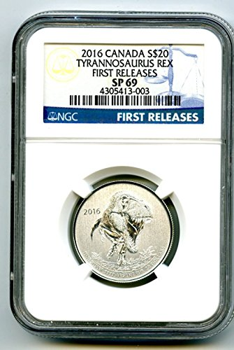 2016 Royal Canadian Mint Canada Tyrannosaurus Rex First Releases Blue Label SILVER PROOF $20 SP69 NGC
