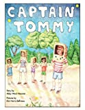 img - for Captain Tommy by Abby Ward Messner (1999-08-01) book / textbook / text book