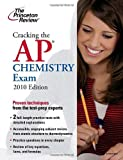 Cracking the AP Chemistry Exam 2010, Princeton Review Staff, 0375429166