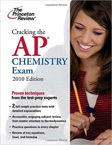Cracking the AP Chemistry Exam, 2010 Edition (College Test