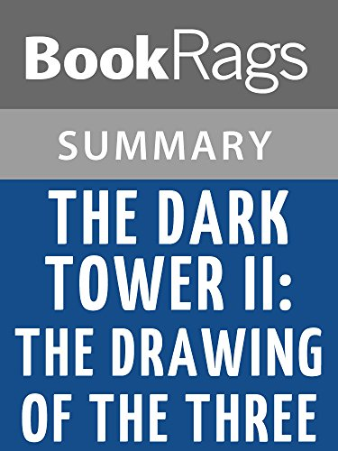 e The Dark Tower II: The Drawing of the Three by Stephen King (Two Towers Study Guide)