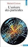 L'univers des particules par Michel